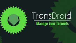 transdroid, manage torrents, download torrents