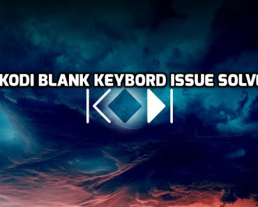 Kodi blank keyboard, Kodi keyboard no letters, kodi blank keyboard issue