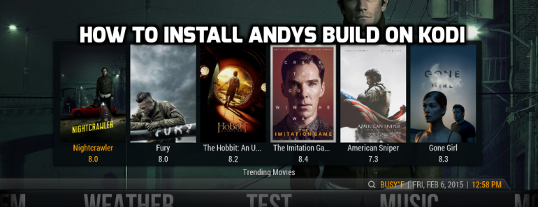 Andys build kodi, andys build version 7, andys build on kodi,