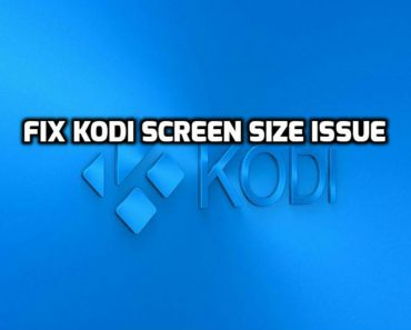 Resolve kodi size screen issue