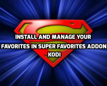 Add Kodi favorites to Super Favorite Addon