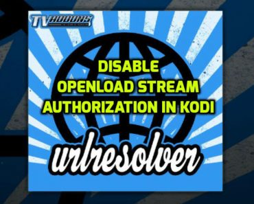 Disable Openload stream Authorization in kodi