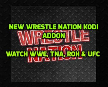Wrestle Nation Addon for Kodi