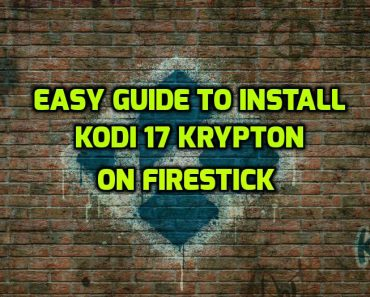 Kodi 17 for Firestick