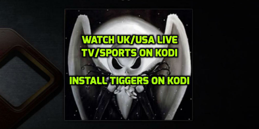 Easy Guide To Install Tiggers Addon On Kodi