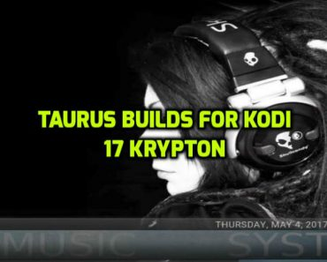 Taurus Builds for Kodi