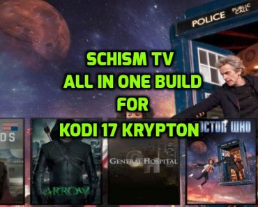 Schism TV Build Kodi 17 Krypton
