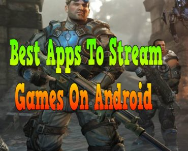 Best apps to stream games on android, stream games online, stream games on android, popular games