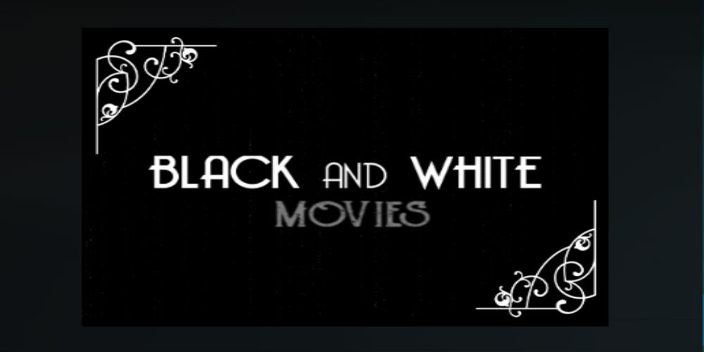 How To Install Black And White Movies Addon On Kodi