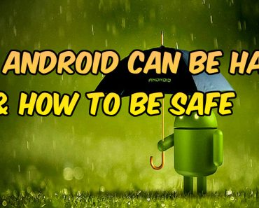 How android can be hacked and how to be safe, safe keep your android device