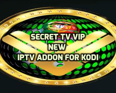 Secret TV VIP Addon Kodi