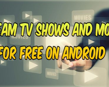 stream movies and tv shows for free on android, best app to stream free tv shows on android, stream live tv on android