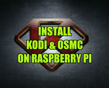 kodi and osmc on Raspberry Pi