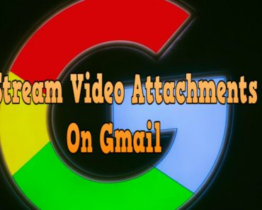 Stream video attachments on gmail, videos attachments on gmail, how to attach video on gmail