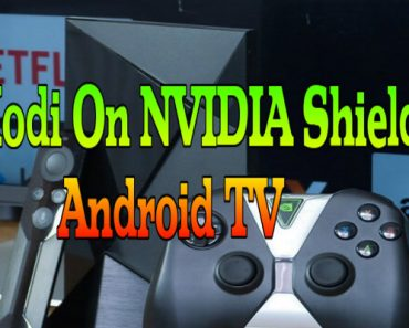 Using kodi on nvidia shield android tv, how to get kodi on nvidia shield android tv