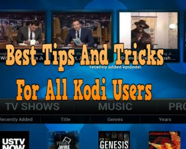 best tips and tricks for all kodi users, kodi tips and tricks, kodi solution