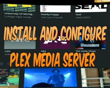 install and configure plex media server, easy guide on how to use plex media server, how to setup plex media server