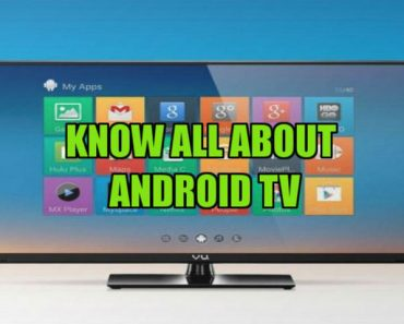 know everything about android TV
