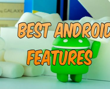 Know best android features, awesome features of android
