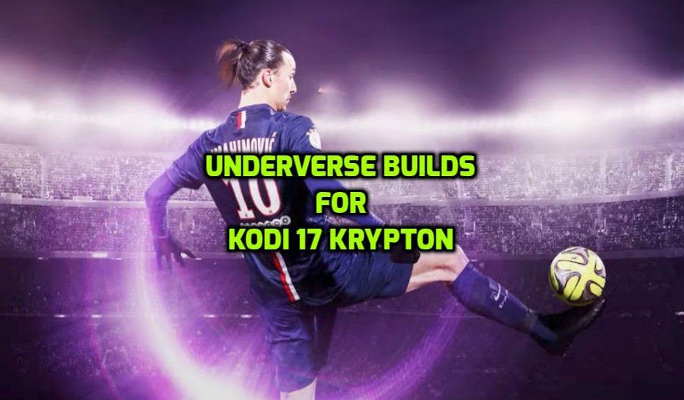 Easy Guide To Install Underverse Builds On Kodi 17 Krypton