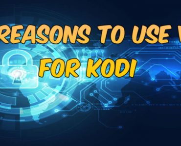 vpn for kodi, vpn for android, best vpn for kodi, get the best vpn for kodi, free vpn kodi