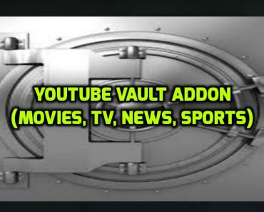 YouTube Vault Addon on Kodi
