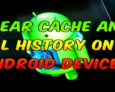 clear cache and all history on android device