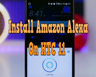 how to install amazon alexa on HTC 11, install amazon alexa on htc 11