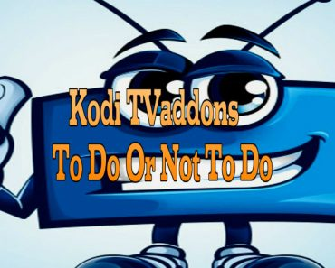 kodi addons to do or not do, kodi addons, kodi tv addons