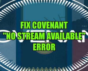 """No Streams Available"" Covenant error"